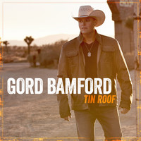 Gord Bamford - Tin Roof