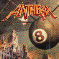 Anthrax - Volume 8: The Threat is Real (Explicit)
