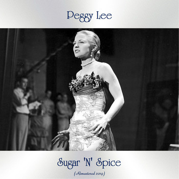 Peggy Lee - Sugar 'N' Spice (All Tracks Remastered)