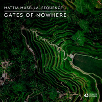 Mattia Musella, Sequence - Gates Of Nowhere