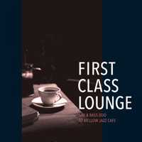 Cafe lounge Jazz - First Class Lounge ~sax&bass Duo at Mellow Jazz Cafe~ (Mellow Jazz)