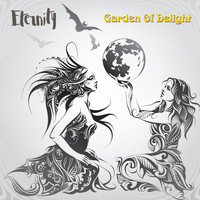 Garden Of Delight - Eternity