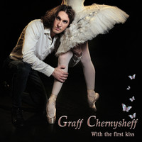 Graff Chernysheff - With the first kiss