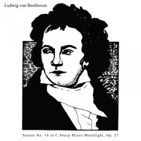 Ludwig van Beethoven - Piano Sonata No. 14 'Moonlight Sonata', Op. 27 No. 2