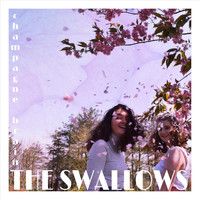 The Swallows - Champagne Brain