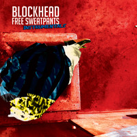 Blockhead - Free Sweatpants - The Instrumentals (Explicit)