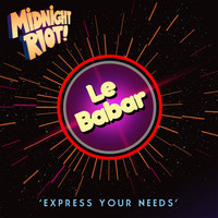Le Babar - Express Your Needs