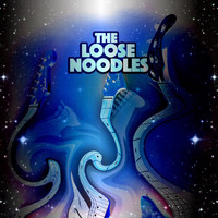 The Loose Noodles - The Gangsta Astronaut