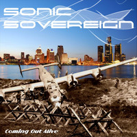Sonic Sovereign - Coming out Alive