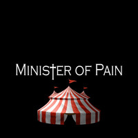 Minister of Pain - Freak (Explicit)