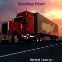 Michael Campbell - Blacktop Fever