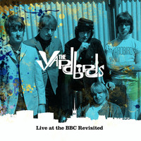 The Yardbirds - Live at the BBC Revisited