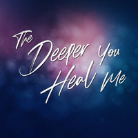 Marjorie Shull & Melissa Hardee - The Deeper You Heal Me