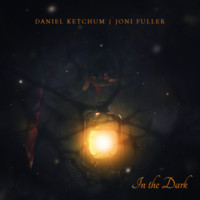 Daniel Ketchum - In the Dark