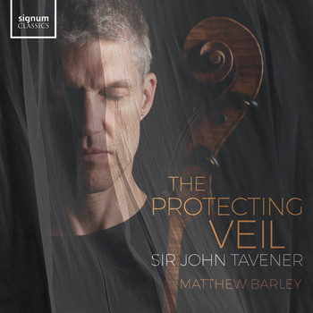 Matthew Barley, Sinfonietta Rīga & Sukhvinder Singh Pinky - The Protecting Veil: IV. The Incarnation