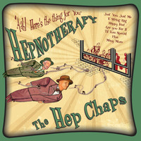 The Hep Chaps - Hepnotherapy