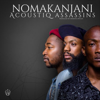 Acoustiq Assassins - Nomakanjani