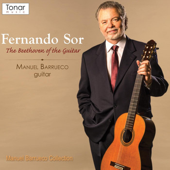 Manuel Barrueco - Fernando Sor: The Beethoven of the Guitar