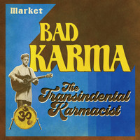 The Transindental Karmacist - Market Bad Karma