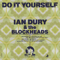 Ian Dury - Do It Yourself (40th Anniversary Edition) (Explicit)