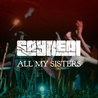 Sayreal - All My Sisters