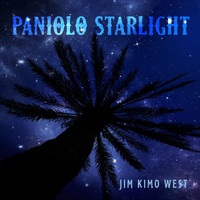 Jim Kimo West - Paniolo Starlight