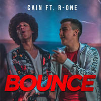 CAIN - Bounce (feat. R-One) (Explicit)