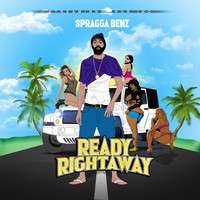 Spragga Benz - Ready Rightaway