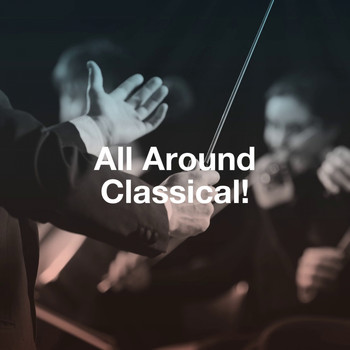 Holy Classical, The Einstein Classical Music Collection for Baby, Classical Music For Genius Babies - All Around Classical!