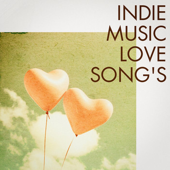 Various Artists - Indie Music Love Songs
