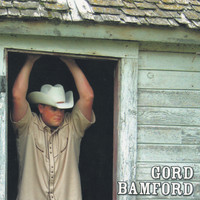 Gord Bamford - Life is Good