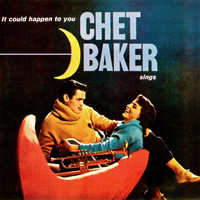 Chet Baker - It Could Happen To You (Remastered)