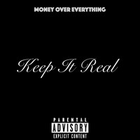 Moe - Keep It Real (Explicit)