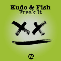 Kudo & Fish - Freak It