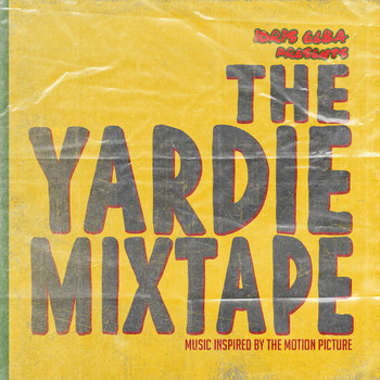 Idris Elba - Idris Elba Presents:  The Yardie Mixtape (Explicit)