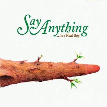 Say Anything - Is a Real Boy (Explicit)