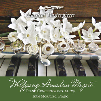 Ivan Moravec & Academy of St. Martin in the Fields Sir Neville Marriner - Wolfgang Amadeus Mozart Piano Concertos (no.24,25) Ivan Moravec, Piano (Classical Masterpieces)