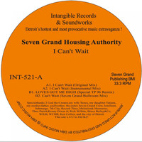 Seven Grand Housing Authority - I Can't Wait