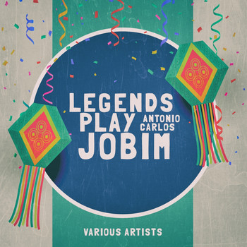 Various Artists - Legends Play Jobim