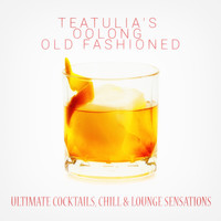 Various Artists - Teatulia's Oolong Old Fashioned