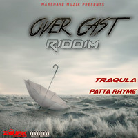 Various Artist - Over Cast Riddim (Explicit)