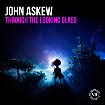John Askew - Through the Looking Glass (Explicit)