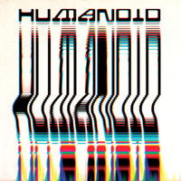Humanoid - Built by Humanoid (Explicit)