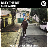 Billy The Kit - Sleep Alone (RELECTO & BILLY THE KIT REMIX)