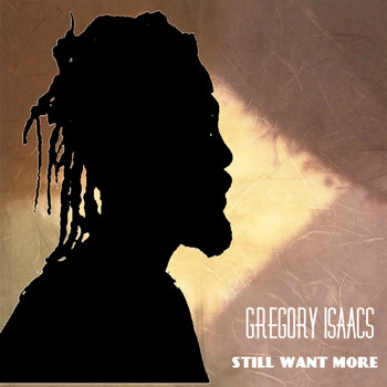 Gregory Isaacs - GREGORY ISAACS last one