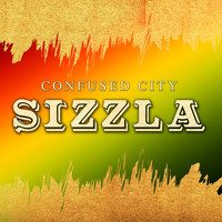 Sizzla - CONFUSE CITY (Explicit)