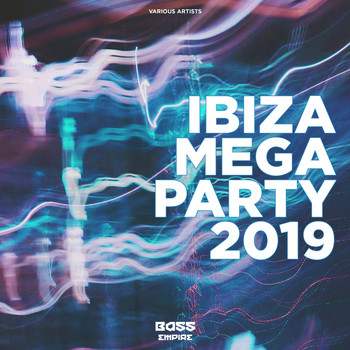 Various Artists - Ibiza Mega Party 2019