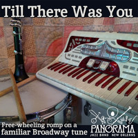 Panorama Jazz Band - Till There Was You