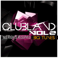 DJ Luciano, SpinXXX, Swedish Rivera - Clubland, Vol. 2 (Explicit)