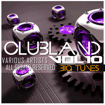 DJ Luciano, SpinXXX, Swedish Rivera - Clubland, Vol. 10 (Explicit)